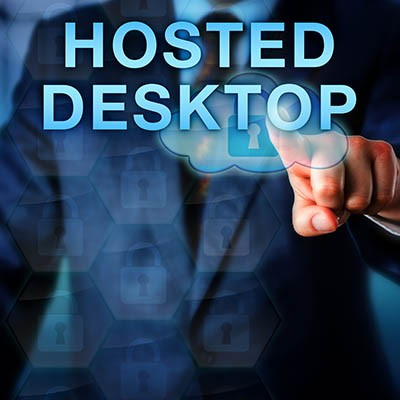 Hosted Desktops and How They May Be Right for You